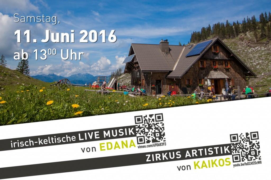 Saison Eröffnungsfest auf der Ybbstalerhütte am 11. Juni 2016 | Mit Live MUSIK und Zirkusakrobatik